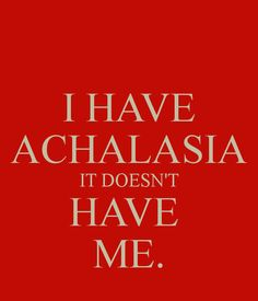 i have achalasia - Google Search