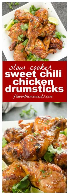 Slow Cooker Sweet Chili Chicken Drumsticks are tender, sticky drumsticks cooked in an easy sweet and spicy sauce. They're made with only 5 ingredients are sure to be hit! @FlavortheMoments