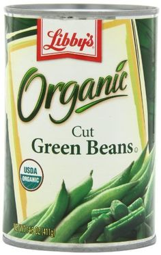 Libby's Organic Cut Green Beans, 14.5-Ounces Cans (Pack of 12) by Libby's, http://www.amazon.com/dp/B0040PUGZ0/ref=cm_sw_r_pi_dp_oWIpsb1G57J1C