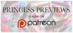 https://www.patreon.com/princesspreviews