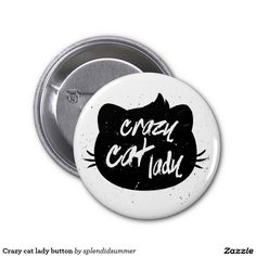 Crazy cat lady button 2 inch round button