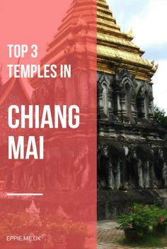 Top 3 temples in Chiang Mai, Thailand | Asia travel | must see | what to do | top things to do and see