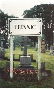 hmmm maybe. Halifax Nova Scotia, Canada Titanic Cemetary. Many people don't know that the bodies of those recovered from the Titanic were brought to and buried in Halifax. The city also has an excellent museum downtown with artifacts from the ship.