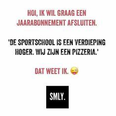 pizza! Happy Mind Happy Life, Happy Minds, Words Of Wisdom Quotes, Me Quotes, Funny Quotes, Dutch Quotes, Great Quotes, Funny Texts, Quotations