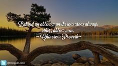 "Image result for ""Behind an able man there are always other able men. (Chinese Proverb)"""