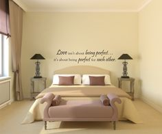 Vinyl Wall Decal Love isn't about being perfect....it's about being perfect for each other - Love Vinly Wall Decal - Love Wall Decal. $27.00, via Etsy.