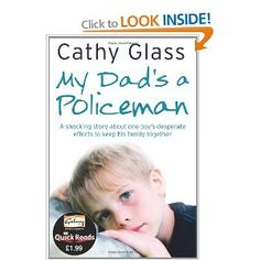 My Dad's a Policeman - Cathy Glass: Books