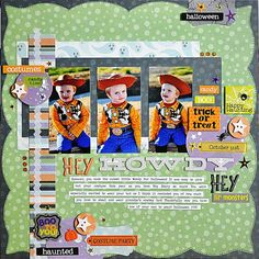 Hey, Howdy, Hey - Scrapbook.com....love all the clustering