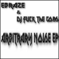 Ebraze & DJ Fuck The Cops – Get Your Paper (Dj Erosol Remix) by Dj Erosol on SoundCloud