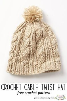 f78c27411bc Crochet this cable twist hat from my crochet hats that look knit free  pattern roundup!