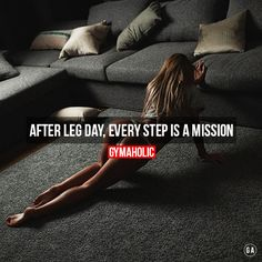 gymaaholic: After a leg day, every step is a mission. I hope everyone know that feeling ! http://www.gymaholic.co