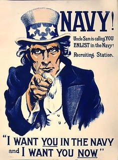 The famous Uncle Sam Navy Recruiting Poster from World War 1 Go Navy, Navy Mom, Military Love, Military Art, Us Navy Recruiting, Ww1 Posters, Us Sailors, Joining The Navy, Pin Up