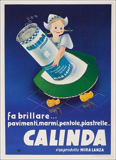Mira Lanza, Calinda Retro Advertising, Vintage Advertisements, Vintage Ads, Old Posters, Vintage Posters, Retro Poster, Original Vintage, Childhood Days, Flyer