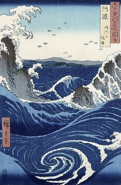 Deep calls to deep in the roar of your waterfalls; all your waves and breakers    have swept over me. Psalm 42 [View Of The Naruto Whirlpools At Awa, Hiroshige. 3/30]