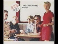 The Cardigans | Lovefool (Official Video) (UK Version)