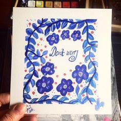 #dontworry #illustration #floralart Daily Reminder, 100th Day, Paper, Drawings, Illustration, Instagram Posts, Artwork, Projects, Painting
