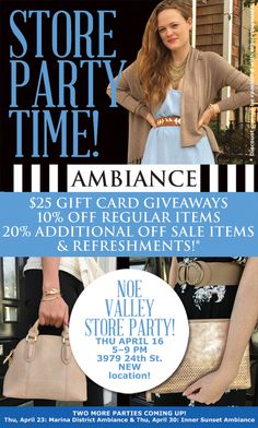 Noe Valley Spring Store Party TONIGHT April 16th. Enjoy refreshments, raffles and save 10% off reg & addl 20% off sale items. 5-9 pm