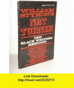 8 best electronic e book images on pinterest itunes pdf and tutorials william styrons nat turner ten black writers respond william styron asin fandeluxe Gallery