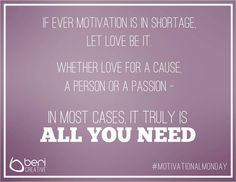 #MotivationalMonday 12 - Love is all you need. #LiefdeWen #MonthOfLove http://bericreative.com/motivationalmonday-12/
