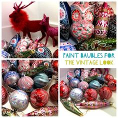 Mudlarks and Magpies: Painted baubles for the vintage look
