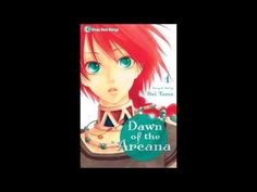 Dawn Of The Arcana Manga Review Volumes 1-3