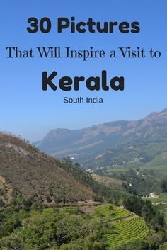 The state of Kerala is a beautiful place in Southern India that should not be missed when visiting India. Here are 30 pictures to inspire you to visit Kerala