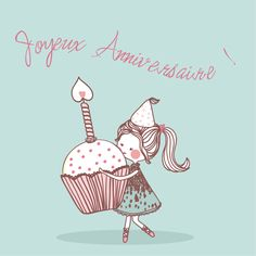 Carte à offrir joyeux anniversaire geburtstagswünsche Happy Birthday In French, Happy Birthday Quotes, Happy Birthday Greetings, Birthday Messages, It's Your Birthday, Birthday Pictures, Birthday Images, Paris Birthday Parties, Happy B Day