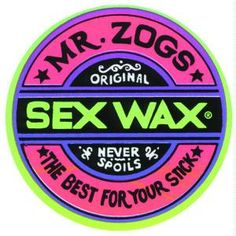 Mr Zogs surf sexwax