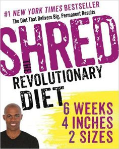 Blast through extra pounds with the SHRED diet - http://www.amazingfitnesstips.com/blast-through-extra-pounds-with-the-shred-diet