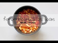 HOMEMADE BREAKFAST BEANS RECIPE / VEGAN