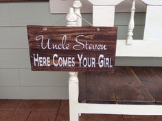 "Custom Reclaimed Wood Hand Painted Sign Wedding Sign ""Uncle...Here Comes Your Girl"" with twine on Etsy, $40.00"