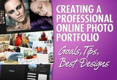 Creating a Professional Online Photo Portfolio: Goals, Tips, Best Designs