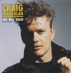 "For Sale - Craig McLachlan On My Own UK  7"" vinyl single (7 inch record) - See this and 250,000 other rare & vintage vinyl records, singles, LPs & CDs at http://eil.com"