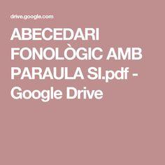 ABECEDARI FONOLÒGIC AMB PARAULA SI.pdf - Google Drive
