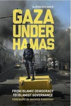 Gaza Under Hamas. Scrutinizes Hamas governance after 2006 to examine how Islamist ideology is translated into political action Award Winning Books, Book Title, Bloomsbury, Politics, Music, Palestine, Islamic, Products, Author