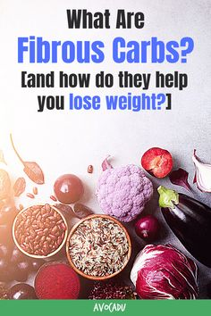 Not all carbs are created equal, and some can even help you LOSE weight! Find out what the three different types of carbs are, and how to add more fibrous carbs to your diet to shed pounds quickly. #avocadu #fibrouscarbs #weightloss #bestfoodsforweightloss #loseweightfast Fast Weight Loss, Weight Loss Tips, How To Lose Weight Fast, Get Abs Fast, American Diabetes Association, Whole Food Diet, Diet Plans For Women, Nutrition Tips, Lose Belly Fat