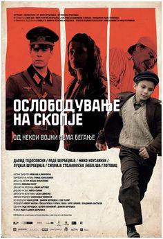 Macedonia sends Ослободување на Скопје Osloboduvanje na Skopje (The Liberation of Skopje)  by Rade Sherbedzija and Danilo Sherbedzija.