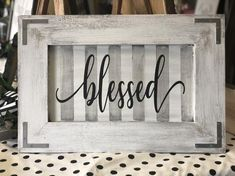 Wood Projects Blessed Sign - Black and White Sign - Gallery Wall Signage - Wood Sign - Man Cave Garage, Frame Crafts, Diy Frame, Diy Wood Projects, Wood Crafts, Woodworking Furniture, Woodworking Projects, Blessed Sign, Pallet Creations