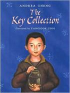 The  Key Collection by Andrea Cheng    -- Prairie Bud Nominees 2005-2006