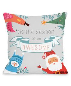 Look at this #zulilyfind! Season of Awesome Throw Pillow #zulilyfinds