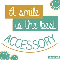A smile is the best accessory #quote