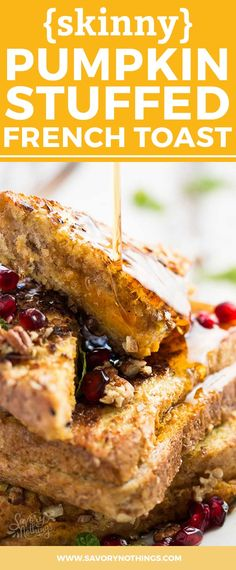 Pumpkin Cream Cheese Stuffed French Toast Recipe — Dishmaps