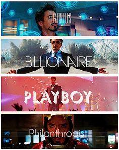 Genius, Billionaire, Playboy, Philanthropist. Tony Stark I love you baby!-<3 The Mrs.