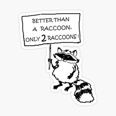 Raccoons, Glossier Stickers, My Arts, How To Remove, Art Prints, Printed, Awesome, Gifts, Products