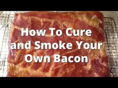 Time to make some homemade bacon! This method shows you how to make bacon from pork belly on your smoker after curing it. Pork Belly Bacon Recipe, Pork Belly Recipes, Smoked Meat Recipes, Smoked Bacon, Bacon Recipes Homemade, Chorizo, Curing Bacon, Charcuterie Recipes, Bacon Sausage