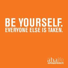 Be yourself. Everyone else is taken. #entrepreneur #entrepreneurship