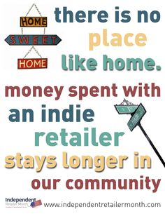 Shop local and buy from local independent retailers - make a difference to the mom and pop stores during Independent Retailer Month!