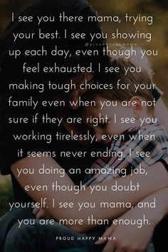 75 Inspirational Motherhood Quotes About A Mother's Love For Her Children Being a mother is incredible! These inspirational mom quotes put into words the feelings, strength and love a mother has for her children. Love You Mom Quotes, Working Mom Quotes, New Mom Quotes, Inspirational Quotes For Moms, Mothers Love Quotes, Mama Quotes, Mom Quotes From Daughter, Son Quotes, Single Mom Quotes