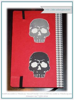 Kreatives made in Hamburg - Stampin' Up! - Notizbuch - Glutrot - Spruch - Dolor hic tibi proderit olim! - Totenkopf - Skull - Tim Holtz