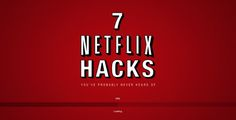 7 Netflix Hacks You've Probably Never Heard Of | Cool Material